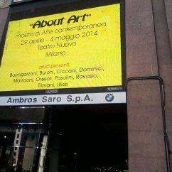 About Art - Milano Teatro nuovo, P.zza San Babila 2014
